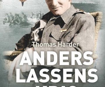 """""""Anders Lassens krig - 9. april 1940-9. april 1945"""", 4. gennemreviderede og forøgede udgave"""