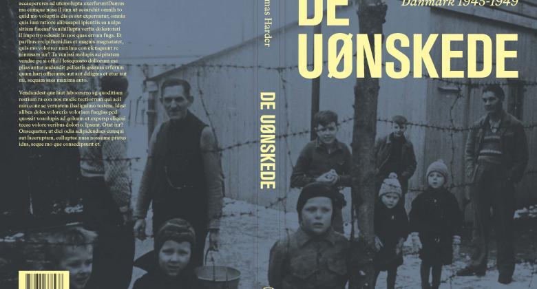 De Uønskede - De tyske flygtninge i Danmark 1945-1949
