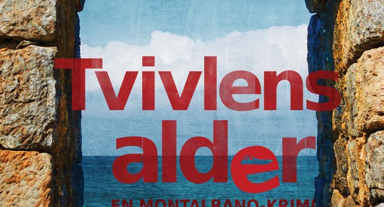 "Andrea Camilleri: ""Tvivlens alder"""