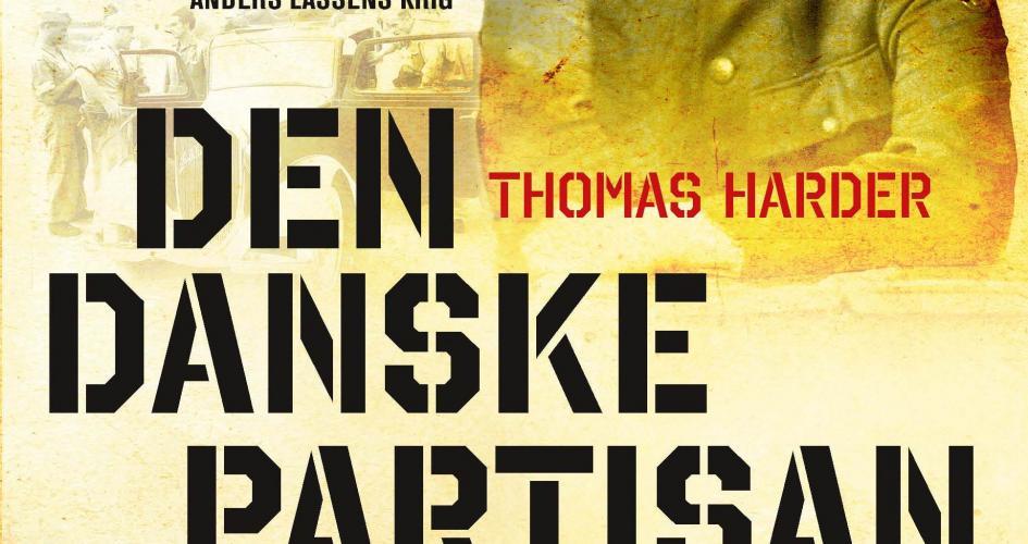 """""""Den danske partisan"""" i """"Hitlers æselører"""""""